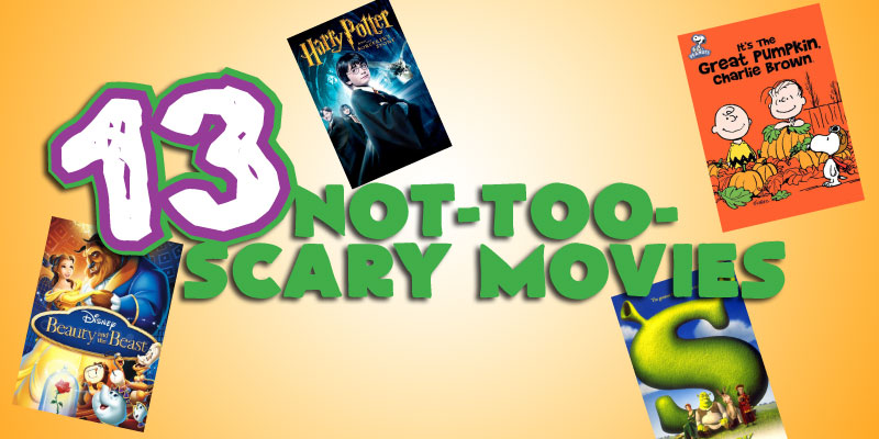 not_too_scary_movies